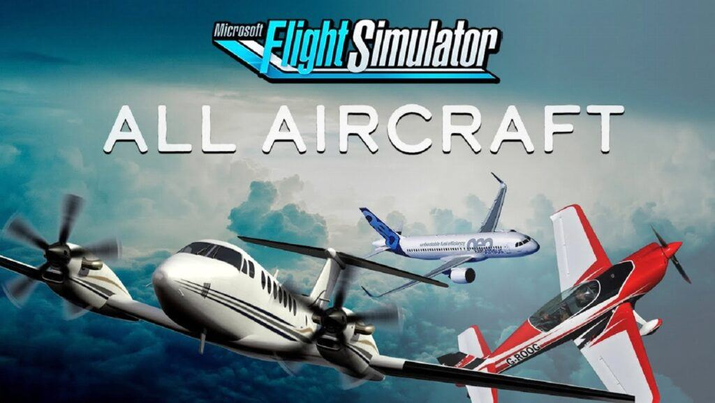 MSFS all aircraft