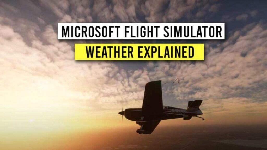 msfs - selecting the weather
